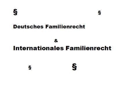 Nationales & Internationales Familienrecht