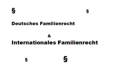 Nationales & Internationales Familienrecht